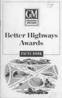 Facts About the Better Highways Awards Contest