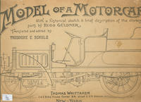 Model of a Motorcar: With a Historical Sketch and Brief Description of the Working Parts
