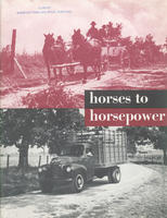 Horses to Horsepower : A Study of the Effect of the Motor Truck on American Living