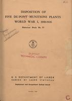Disposition of Five Du Pont Munitions Plants, World War I, 1913-1926 - Historical Study No. 77