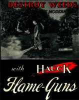 Destroy Weeds the Modern Way with Hauck Flame-Guns