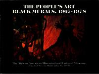 The People's Art: Black Murals, 1967-1978