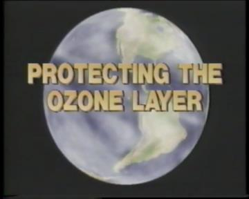Protecting the Ozone Layer: A Search for Solutions