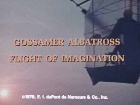 The Gossamer Albatross: Flight of Imagination