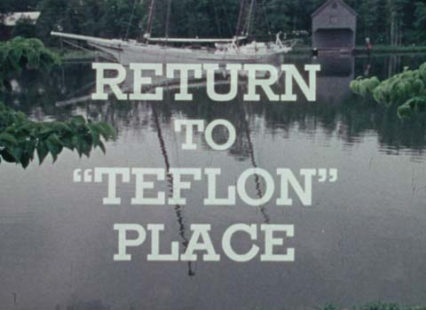 Return to Teflon Place