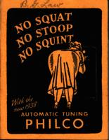 No squat, no stoop, no squint with the new 1938 automatic tuning Philco