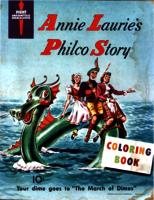 Annie Laurie's Philco Story coloring book