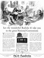 Let the wonderful Radiola 16 take you to the great national conventions
