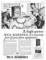 A high power RCA Radiola is a necessary part of your farm equipment