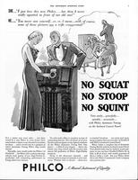 "SHE...""I just love this new Philco...but then I never really squatted in front of our old one!"""