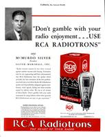 """Don't gamble with your radio enjoyment, use RCA Radiotrons"" says McMurdo Silver..."