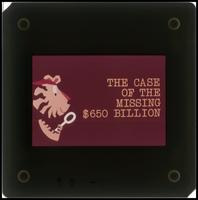 'The Case of the Missing $650 Billion' slideshow (1974)