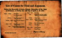 List of causes for trial and argument, before the Honorable Nicholas Ridgley, Chancellor of the State of Delaware, on Friday, the 14th day of April, A.D. 1820