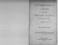 The want of uniformity in the commercial law between the different states of our Union : a discourse delivered before the Law academy of Philadelphia, November 26th, 1851