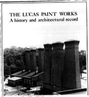 The John Lucas & Co.'s paint and varnish works, Gibbsboro, NJ : a history and architectural record, August 1982