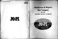 Matthiessen & Hegeler Zinc Company, 1858-1958 : our first century of service