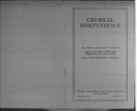 Chemical independence : an address by Francis P. Garvan : letters from John P. Wood and Brigadier-General Amos A. Fries : report of president Chas. H. Herty