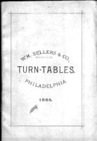A treatise on improved turn-tables for railways, and for general service : pivot bridges, transfer-tables, as made by Wm. Sellers Co.