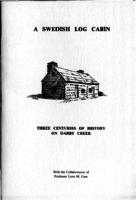 A Swedish log cabin : three centuries of history on Darby Creek