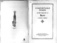 Comfortable homes in New York City at $9.00 a room a month : history of the building enterprise of the Metropolitan Life Insurance Company
