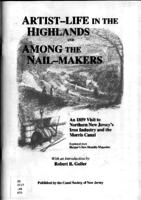 Artist-life in the Highlands ; and, Among the nail-makers : an 1859 visit to northern New Jersey's iron industry and the Morris Canal, reprinted from Harper's new monthly magazine