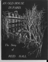 An old house in Paris : the story of Reid Hall, 4 rue de Chevreuse, Paris VI