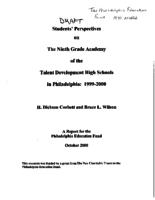 Students' perspectives on the ninth grade academy of the talent development high schools in Philadelphia : 1999-2000