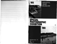 An illustrated guide to the photographs in the special exhibition at the Imperial War Museum, 1965
