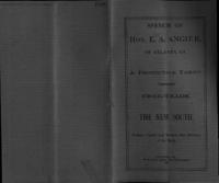 Speech of Hon. E.A. Angier of Atlanta, Ga. : a protective tariff versus free trade : the new South