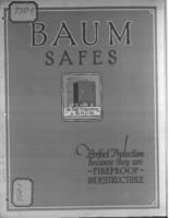 Baum safes : perfect protection because they are fireproof, indestructible