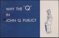 Why the 'Q' in John Q. Public? (1946)