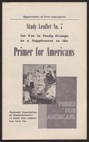 Primer for Americans: Study Leaflet No. 7 (1941)