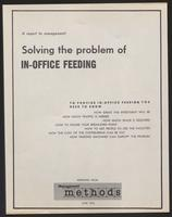 A Report to Management: Solving the Problem of In-Office Feeding