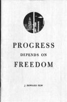 Progress depends on freedom