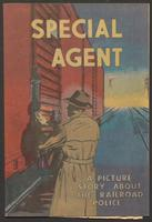 Special agent : a picture story about the railroad police